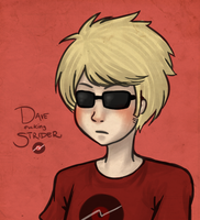 Dave fucking Strider. by BitterKiwi