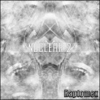 Nuclear 2 by Raptomex