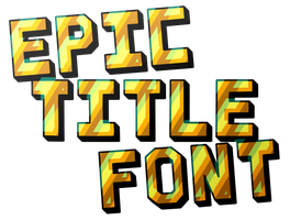 Epic Title Font by Rubyian