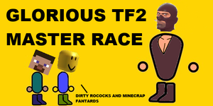 TF2 Master Race by InvincibleNightmare