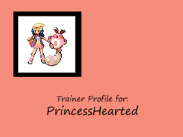 Profile Page - PrincessHearted by MyPokemonStory