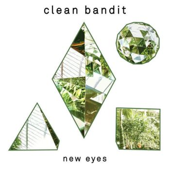 Clean Bandit - New Eyes by sweetdisastermusic