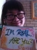 I'm Real, Are you? by CeruleanHeavens