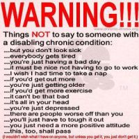 Chronic Illnesses. What NOT to say. by PuppyPup92