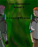 Iron Tournament Round 2 Cover by FreeFlowingFabler