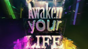 Awaken your Life by fukm