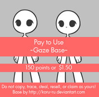 Pay To Use Base {Gaze} 150pts or $1.50 by Koru-ru