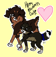 Happy Mothers Day by FluffyMutt