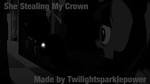 She Stealing my Crown :C by twilightsparklepower
