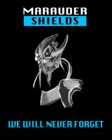 Marauder Shields We Will Never Forget by Dioxim