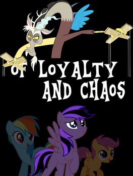 Of Loyalty and Chaos cover [WIP] by Cyclonus3462