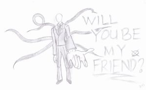 Slenderman: Will you be my Friend? by Kaito-yaoi