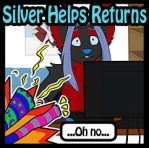 Silver Helps - WE RETURN! by Temrin