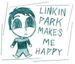 Linkin Park Makes Me Happy by Foxin