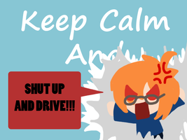 Shut up and DRIVE! by roselovehunt