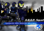D.R.O.P. Squad by ShaozChampion