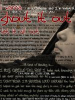 Shout It Out by fadedbluejeans
