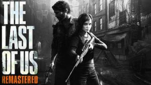 Last Of Us- Remastered... by RajivCR7