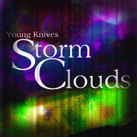 Young Knives, Storm Clouds by CatFaceBunyyAwesome