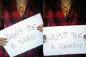 Don't be a drag. by Dudiette