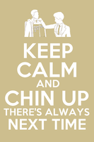 Keep Calm and Chin Up by xCharmCandyx