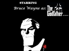 Bruce Wayne - Godfather by Stamatimenos