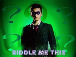 Riddle Me This by archangemon