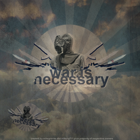 War is Necessary by mikeyrocks