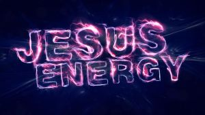 Jesus Energy -  Wallpaper by mostpato