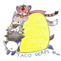 Taco Derps by fangs211