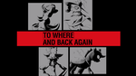 To Where And Back Again by Banzatou