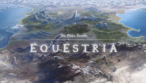 The Elder Scrolls: Equestria (Overview Version) by NazoPureChaos