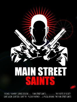 Main Street Saints Poster by OiMayhem