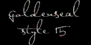 Goldenseal Style Fifteen by goldensealgraphic