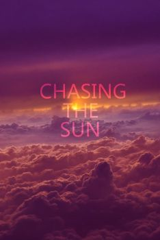 Chasing The Sun by paumyself