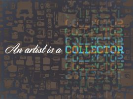 An artist is a collector RGB by mene10