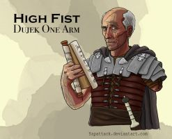 Dujek: The High Fist by YapAttack