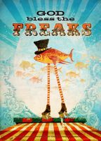 God Bless the Freaks by DuirwaighStudios