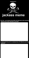 Jackass Meme by ShazTheRaz