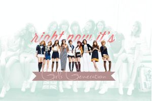 SNSD - Right Now it's Girls' Generation Wallpaper by sayhellotothestars