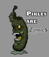 Pikle's Are Zombies! by 2012ReapeR