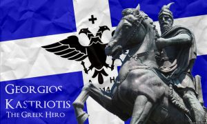 Georgios Kastriotis - The Greek Hero by Hellenicfighter