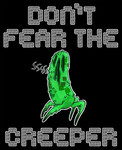 don't fear the creeper by weja