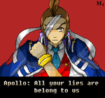 Apollo Justice - All your lies are belong by us by Marini4