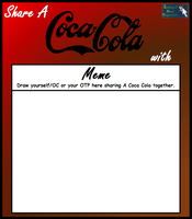 Share A Coca Cola With... Meme by SpriteGirl