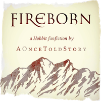 Fireborn (Hobbit) ~ 1: The Arrow by AOnceToldStory