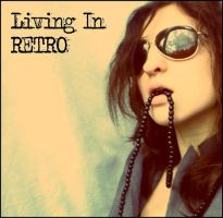 living in retro by Delusivepromises