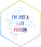I'm Just A Lazy Person by MSTR21