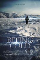 Biting Cold Movie Poster by oroster