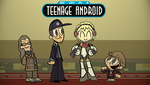 My Life As A Teenage Android by A-Jakes
